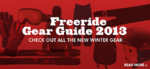 Freeride Gear Guide 2013