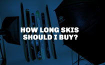 How long should my skis be?