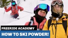 Freeride Academy: How to ski powder snow