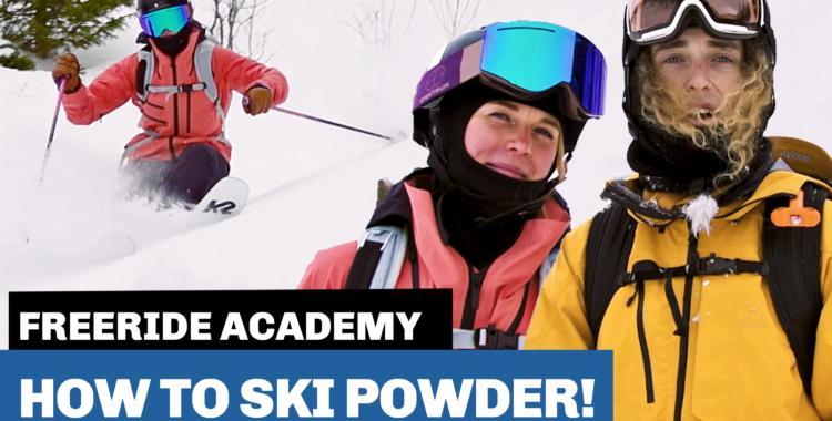 How to ski powder!